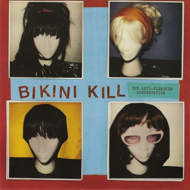 Bikini-kill-the-anti-pleasure-dissertation